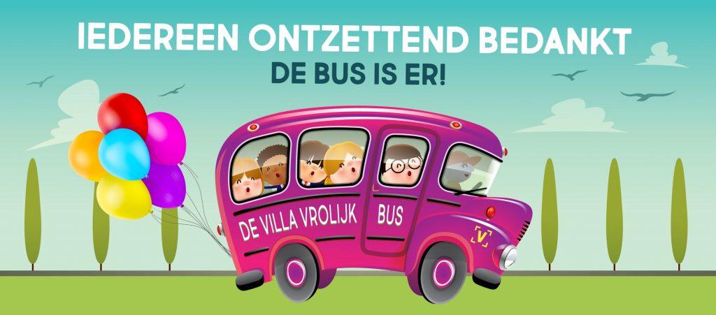 De Villa Vrolijk bus is er